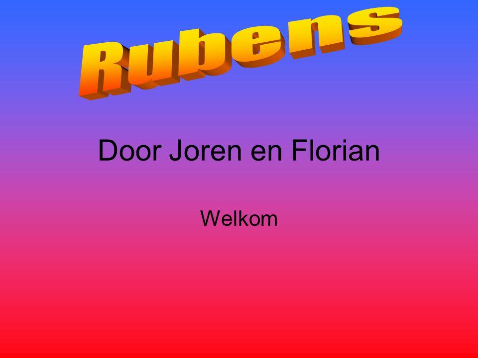 Rubens Door Joren en Florian Welkom