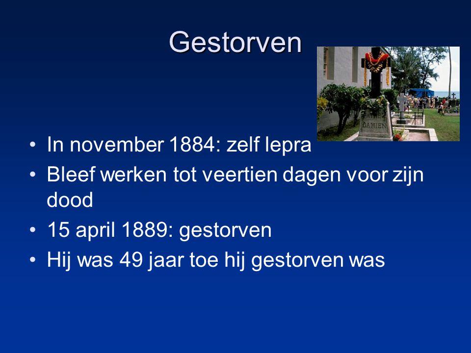 Gestorven In november 1884: zelf lepra