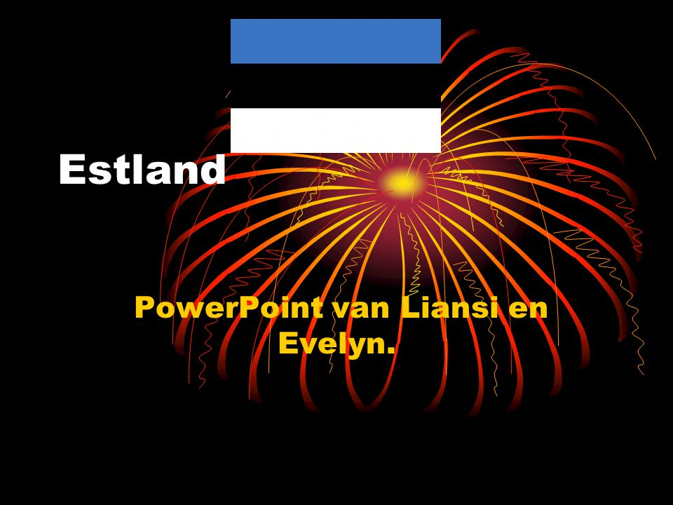 PowerPoint van Liansi en Evelyn.