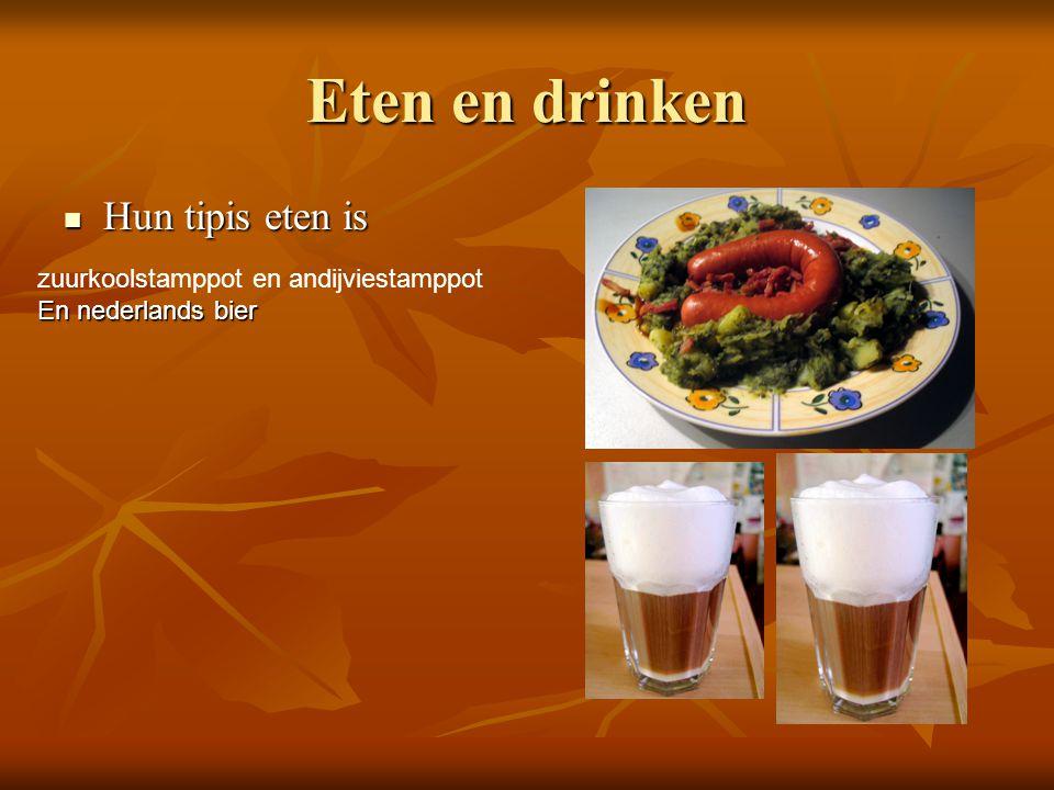 Eten en drinken Hun tipis eten is zuurkoolstamppot en andijviestamppot