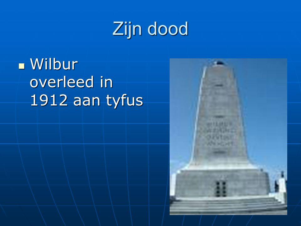 Zijn dood Wilbur overleed in 1912 aan tyfus