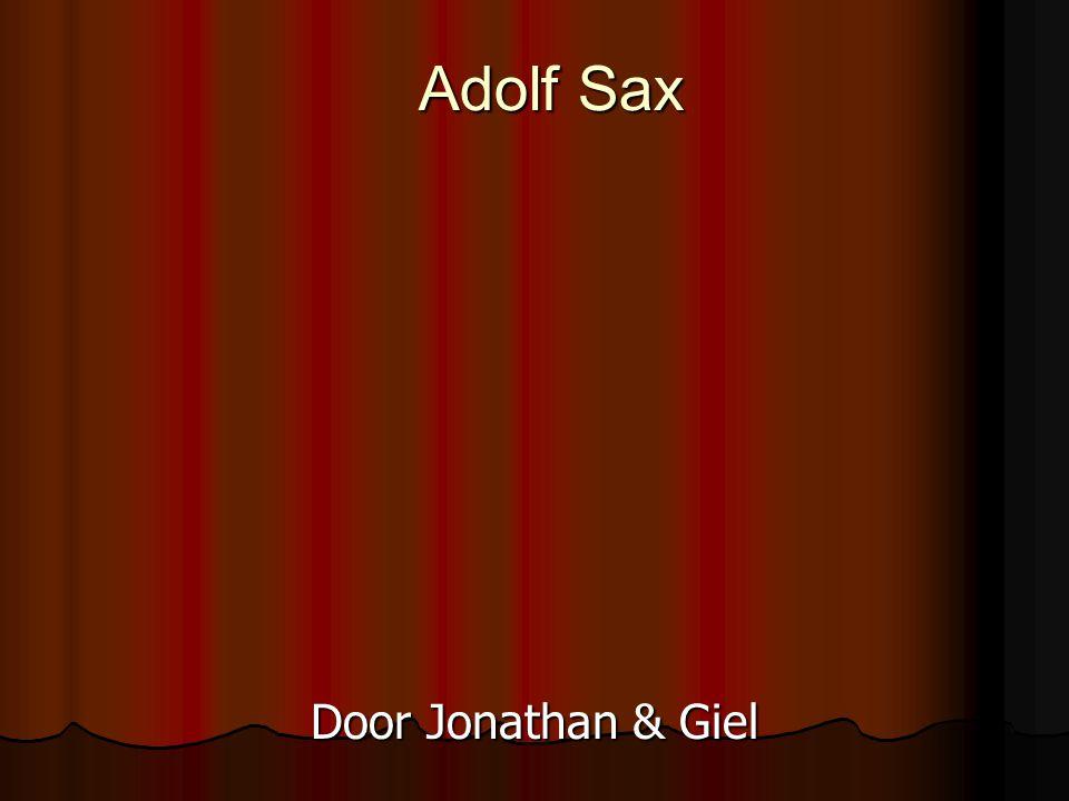 Adolf Sax Door Jonathan & Giel