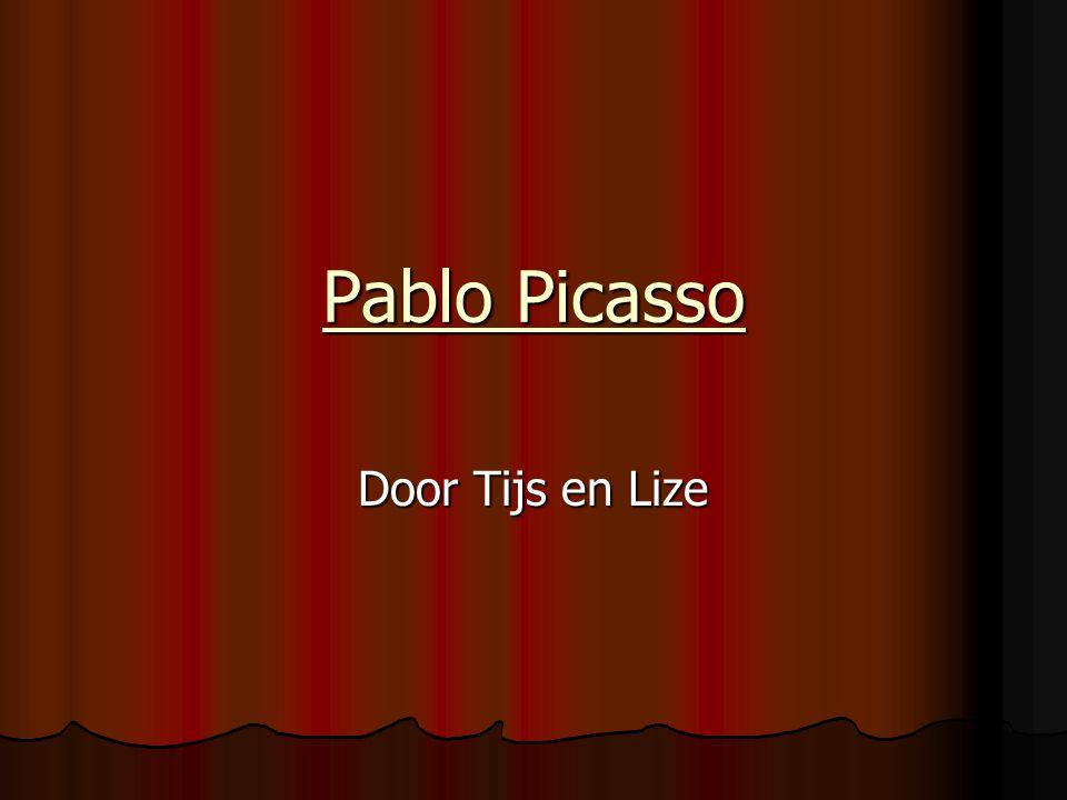 Pablo Picasso Door Tijs en Lize