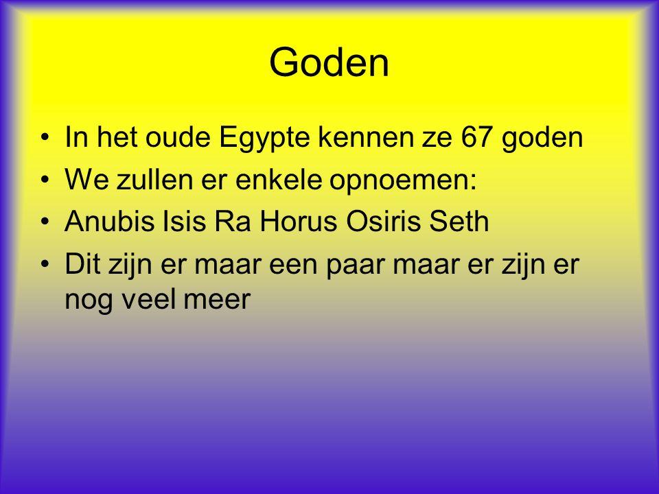 Goden In het oude Egypte kennen ze 67 goden