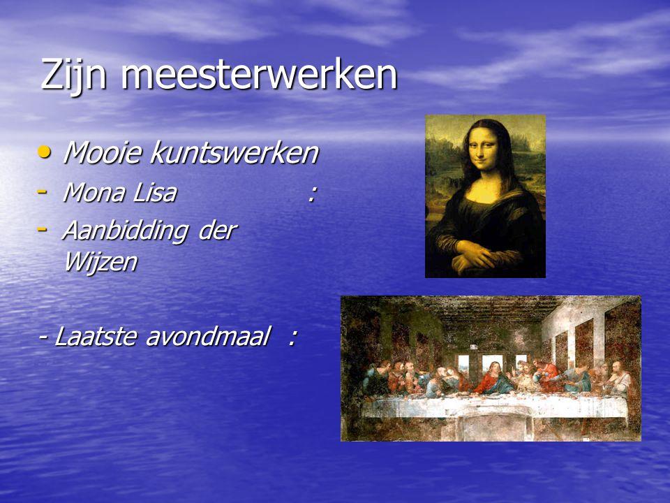 Zijn meesterwerken Mooie kuntswerken Mona Lisa : Aanbidding der Wijzen
