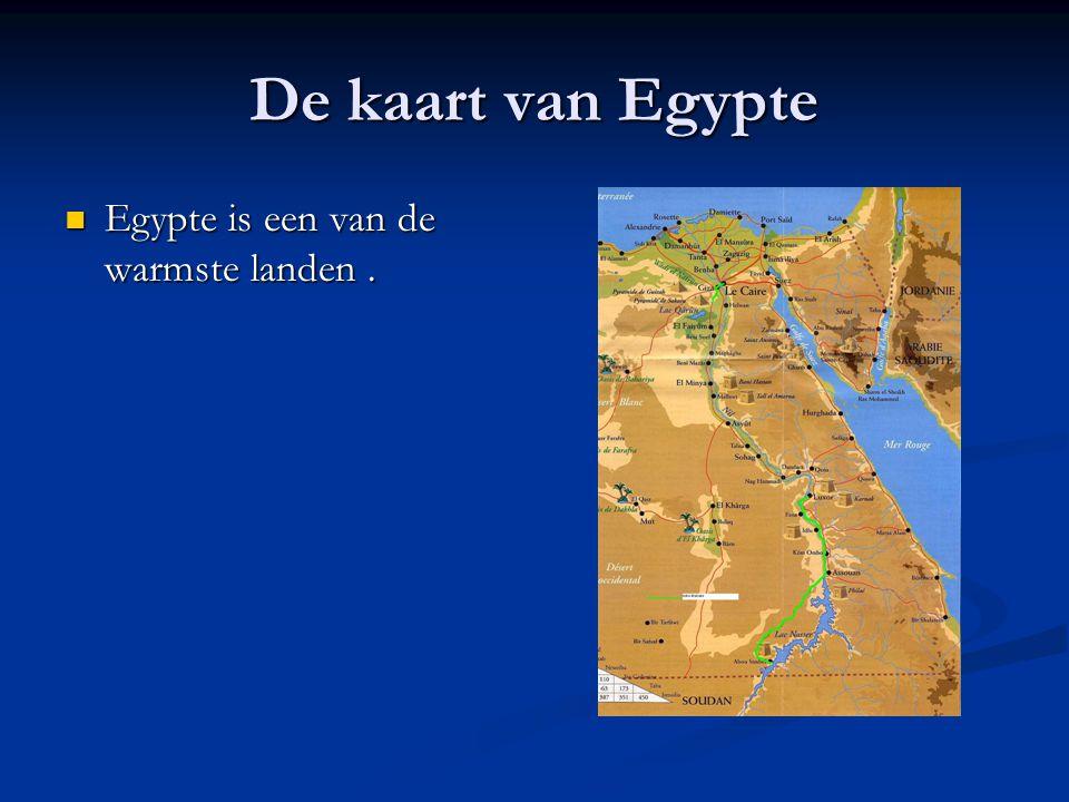 De kaart van Egypte Egypte is een van de warmste landen .