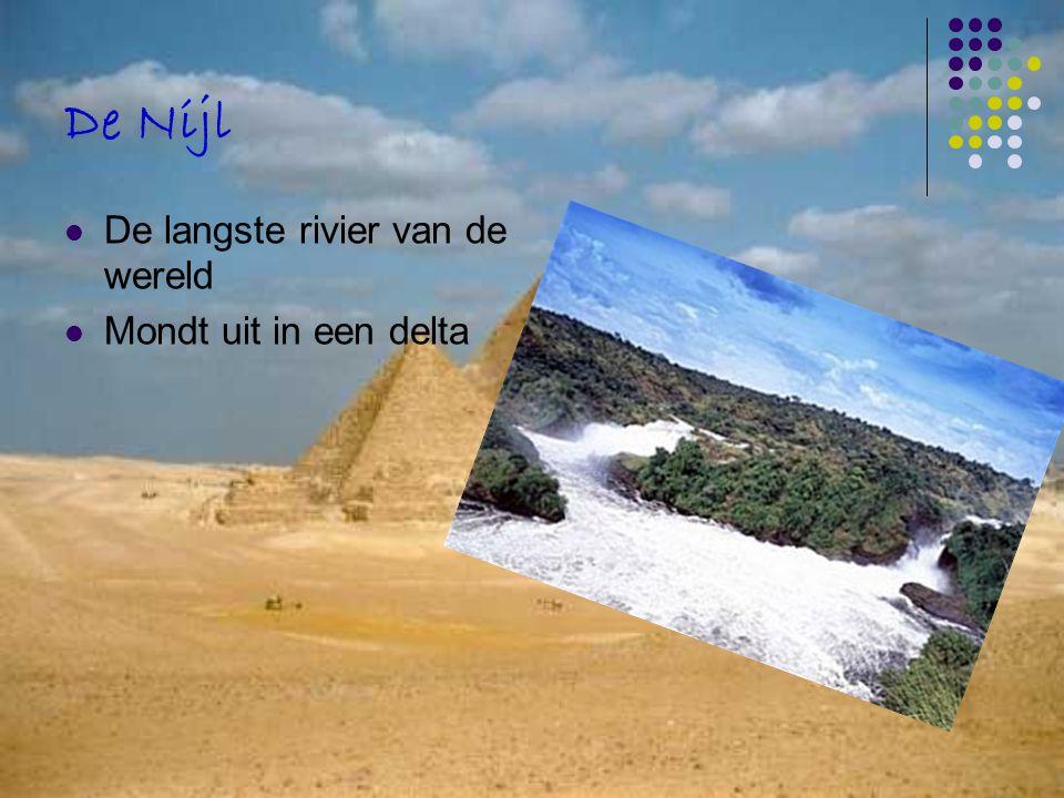 De Nijl De langste rivier van de wereld Mondt uit in een delta