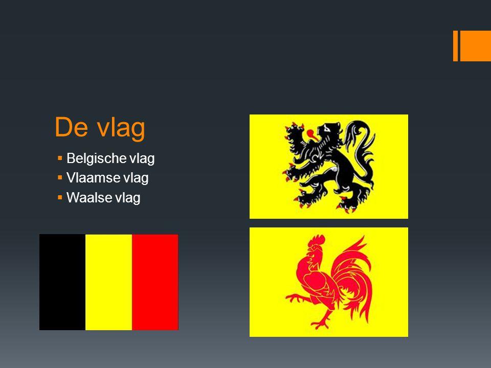 De vlag Belgische vlag Vlaamse vlag Waalse vlag