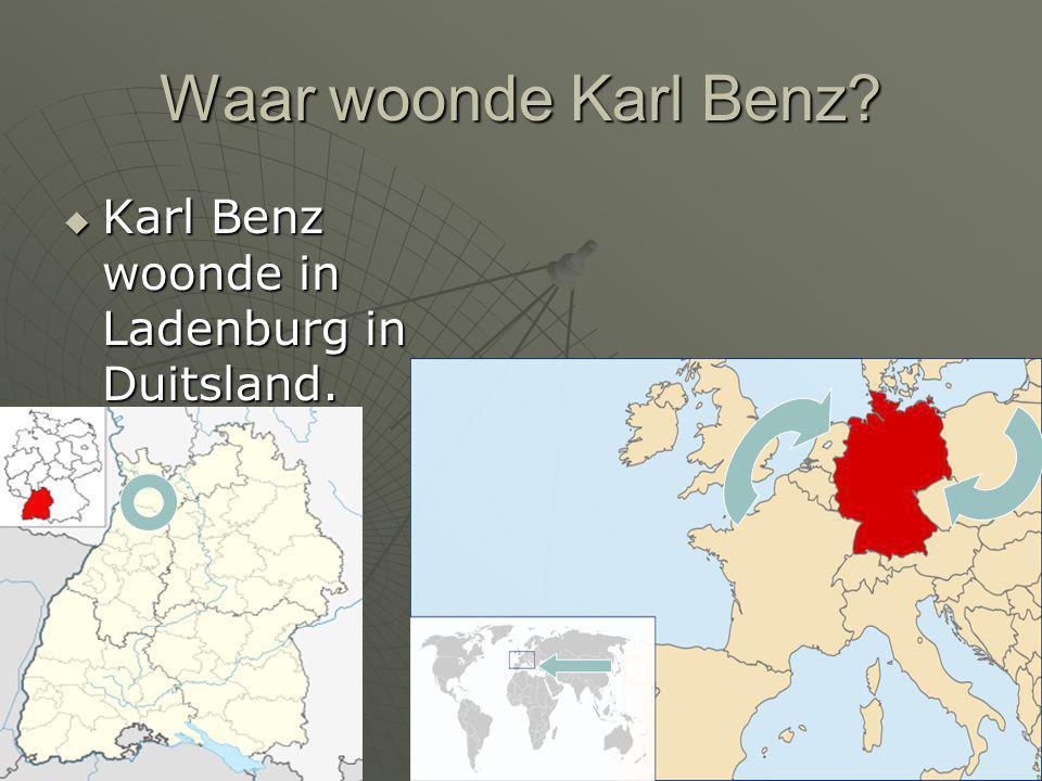 Waar woonde Karl Benz Karl Benz woonde in Ladenburg in Duitsland.