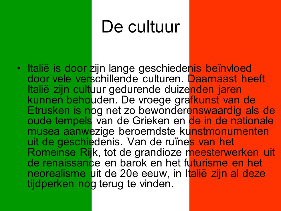 De cultuur