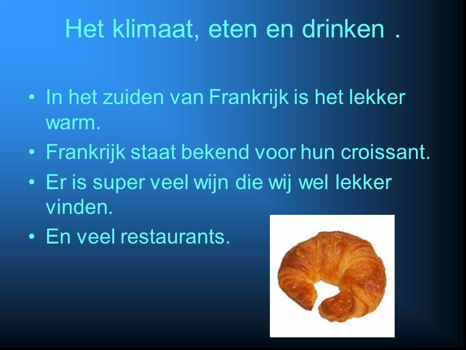Het klimaat, eten en drinken .