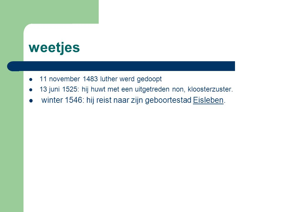 weetjes winter 1546: hij reist naar zijn geboortestad Eisleben.