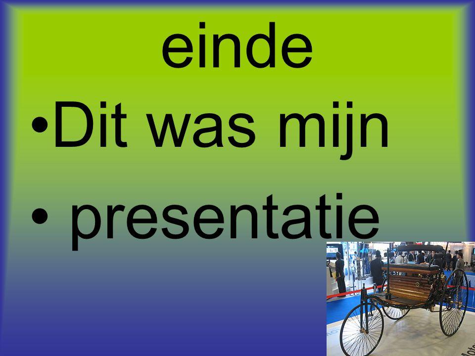 einde Dit was mijn presentatie