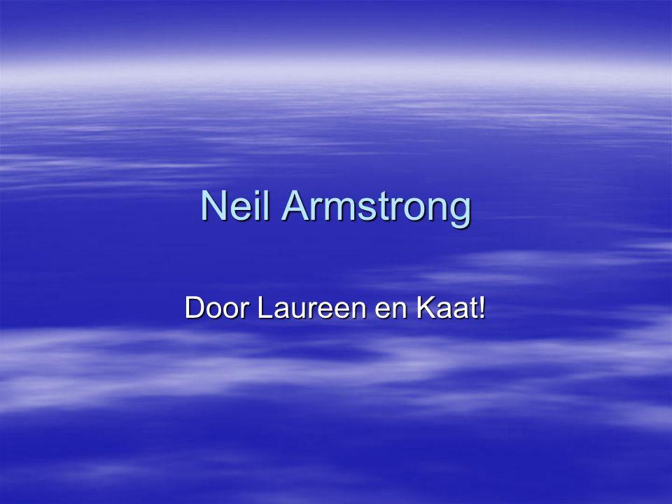 Neil Armstrong Door Laureen en Kaat!