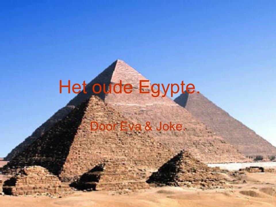 Het oude Egypte. Door Eva & Joke.