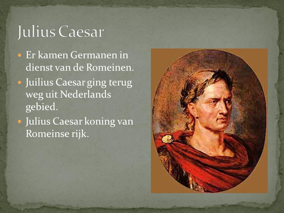 Julius Caesar Er kamen Germanen in dienst van de Romeinen.