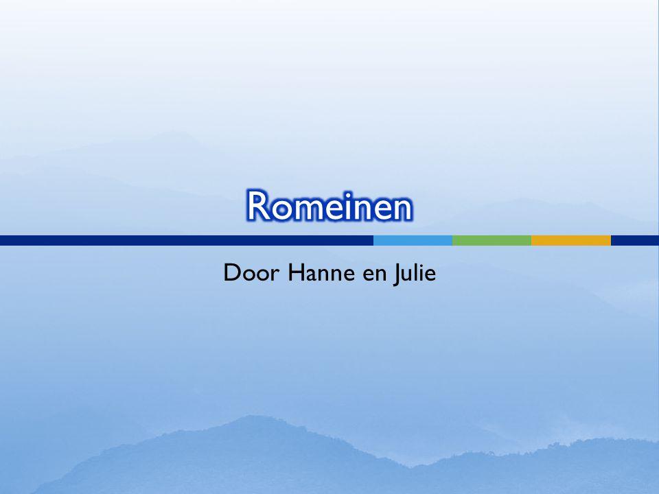 Romeinen Door Hanne en Julie