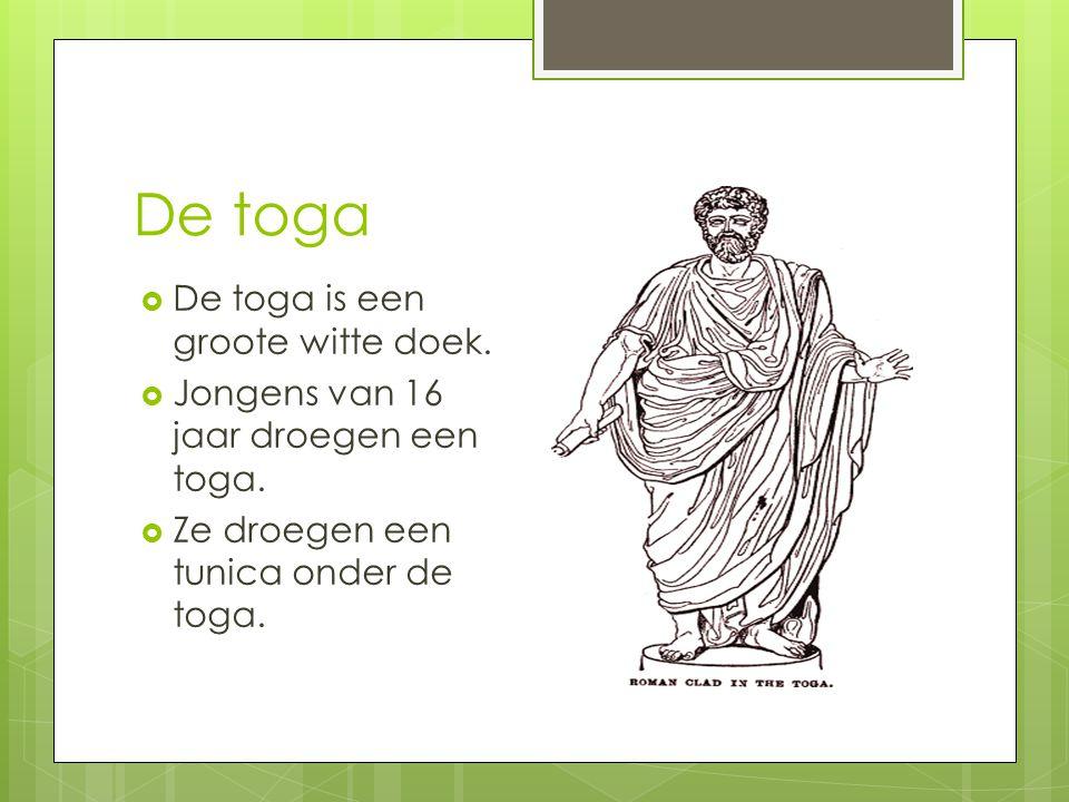 De toga De toga is een groote witte doek.