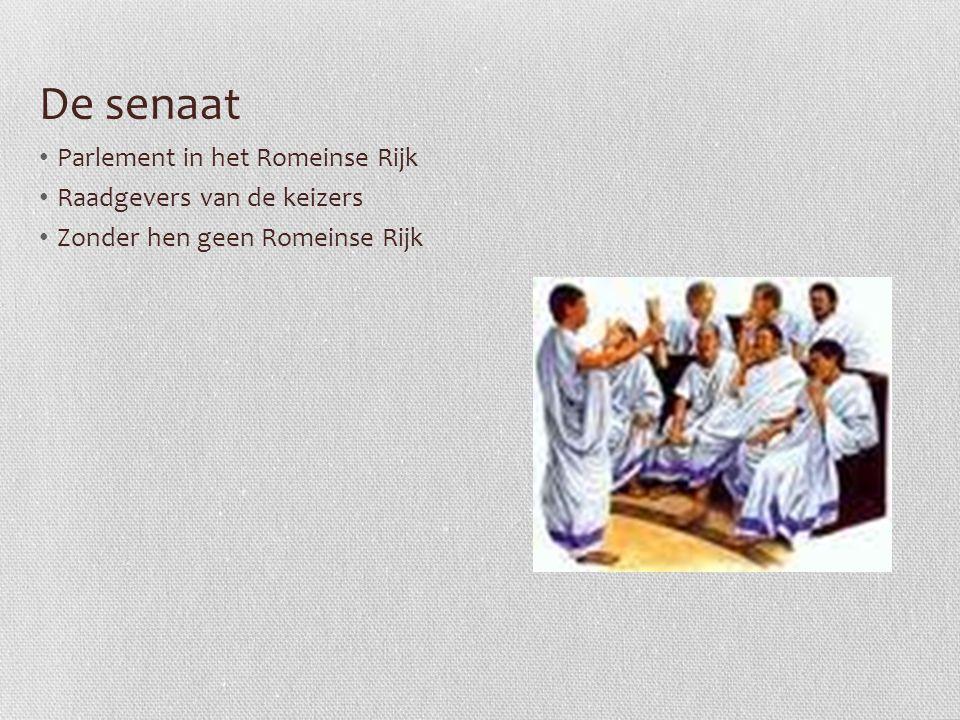 De senaat Parlement in het Romeinse Rijk Raadgevers van de keizers