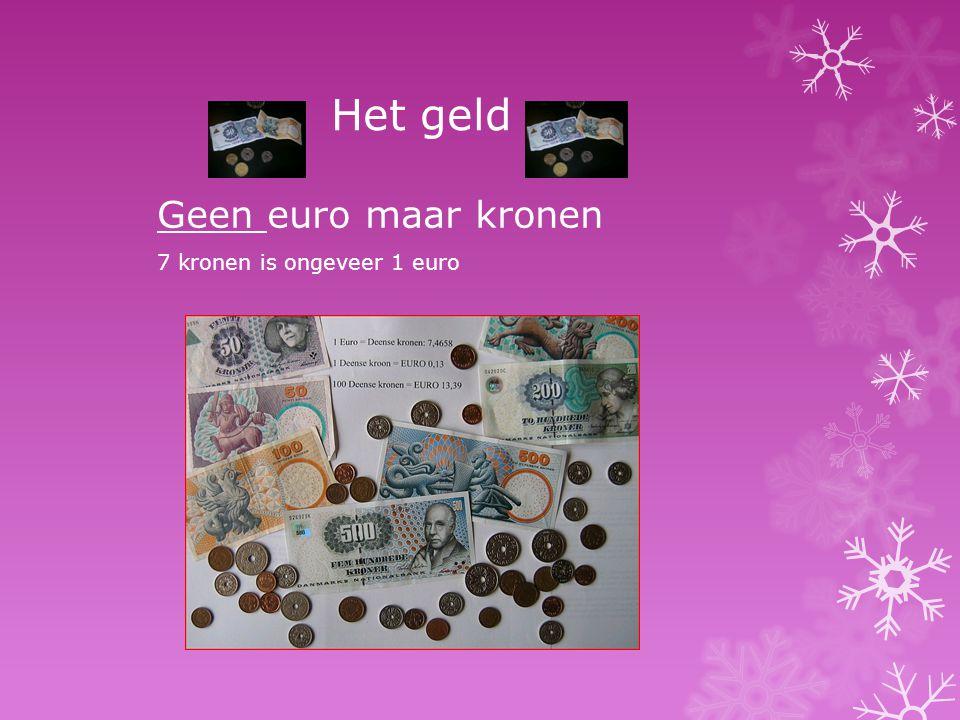 Het geld Geen euro maar kronen 7 kronen is ongeveer 1 euro