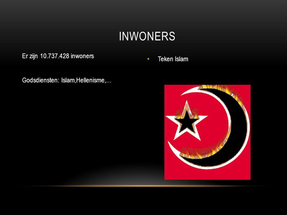 Inwoners Er zijn 10.737.428 inwoners Godsdiensten: Islam,Hellenisme,…