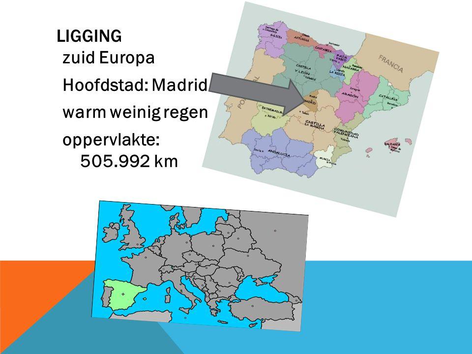 Ligging zuid Europa Hoofdstad: Madrid warm weinig regen oppervlakte: 505.992 km