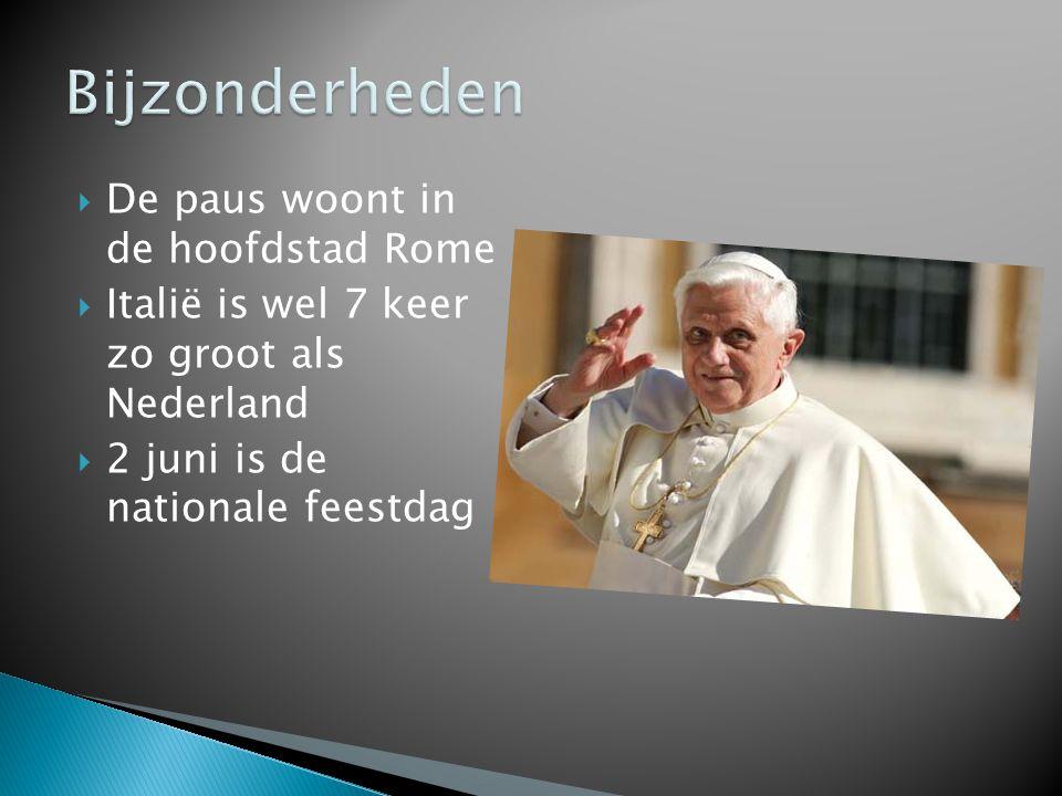 Bijzonderheden De paus woont in de hoofdstad Rome