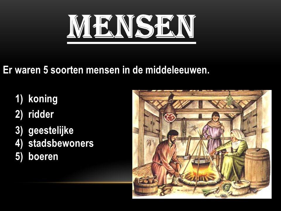 mensen Er waren 5 soorten mensen in de middeleeuwen. 1) koning