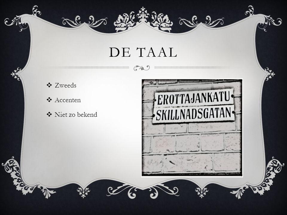 De taal Zweeds Accenten Niet zo bekend