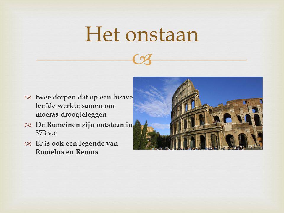 Het onstaan twee dorpen dat op een heuvel leefde werkte samen om moeras droogteleggen. De Romeinen zijn ontstaan in 573 v.c.