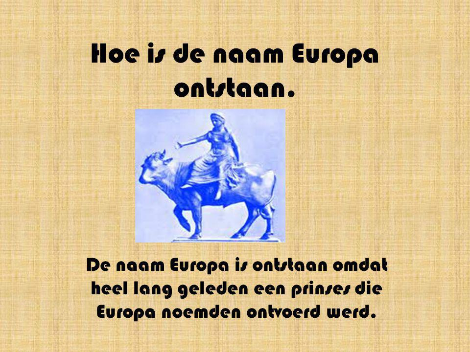 Hoe is de naam Europa ontstaan.