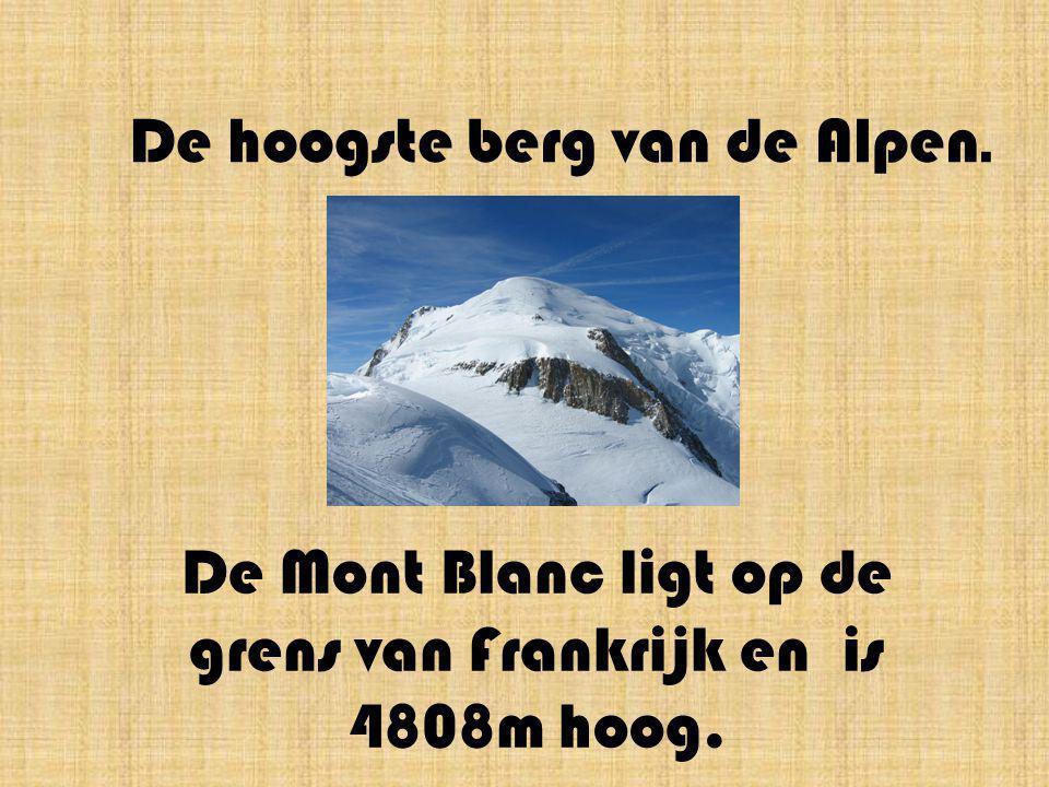 De hoogste berg van de Alpen.
