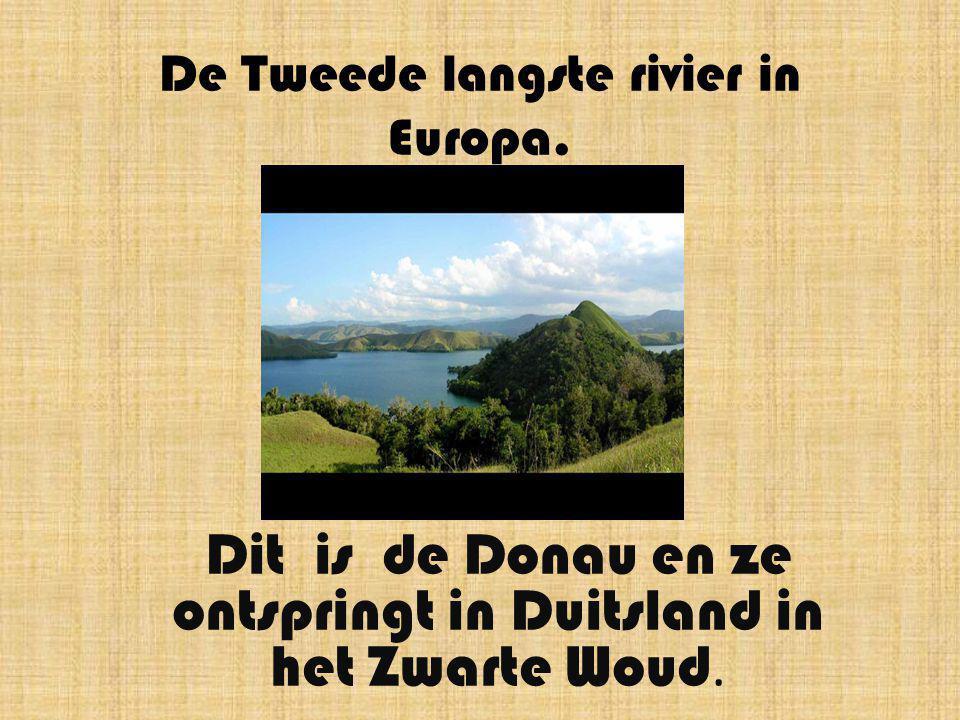 De Tweede langste rivier in Europa.