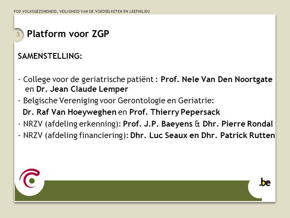 Platform voor ZGP SAMENSTELLING: