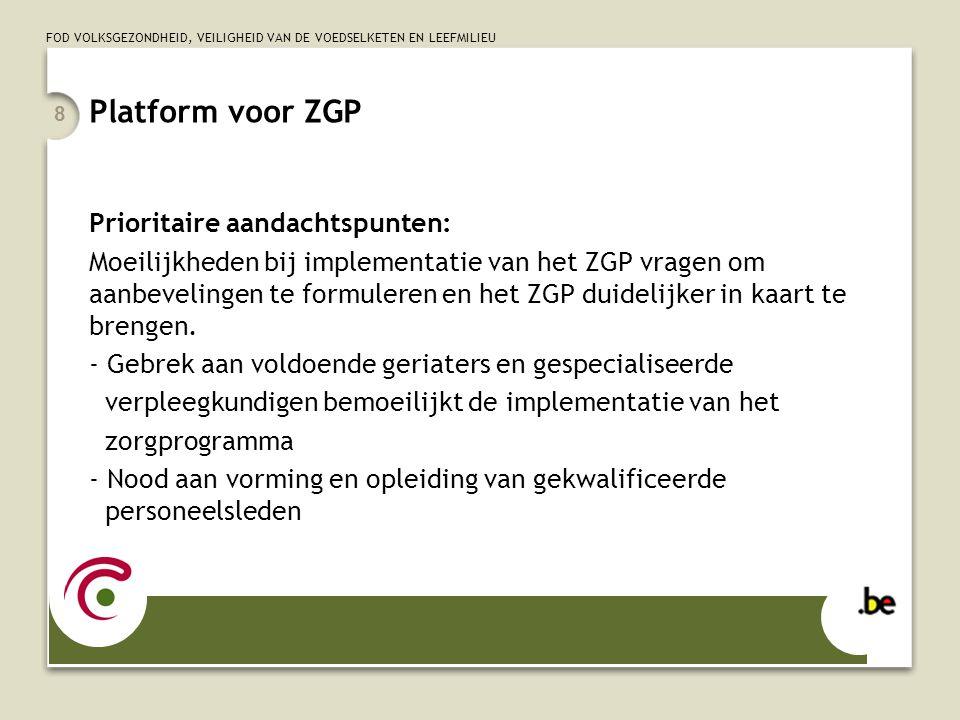 Platform voor ZGP Prioritaire aandachtspunten: