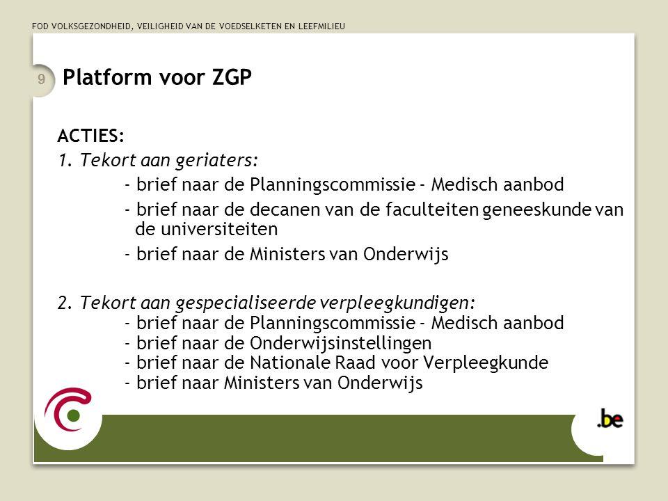 Platform voor ZGP ACTIES: 1. Tekort aan geriaters: