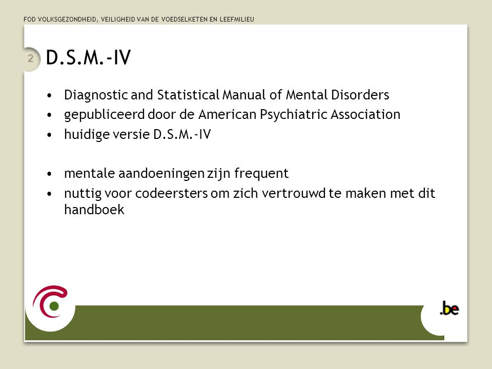 D.S.M.-IV Diagnostic and Statistical Manual of Mental Disorders
