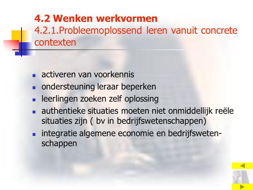 4.2 Wenken werkvormen 4.2.1.Probleemoplossend leren vanuit concrete contexten