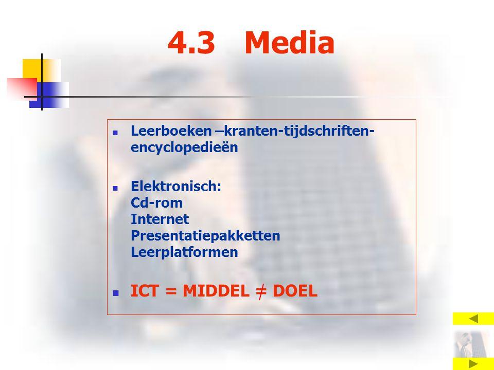 4.3 Media ICT = MIDDEL = DOEL