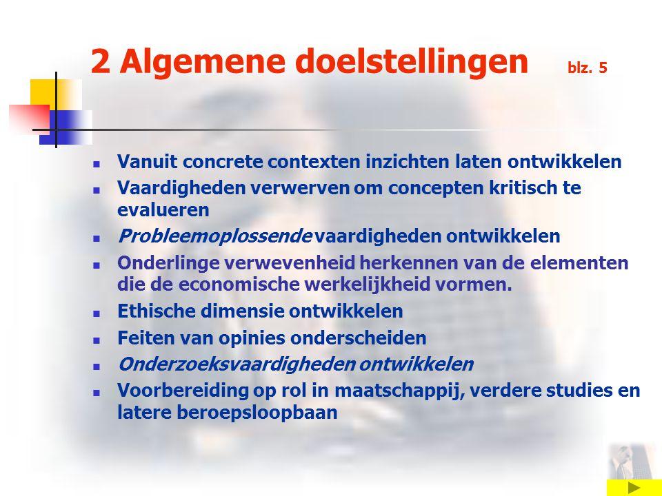 2 Algemene doelstellingen blz. 5