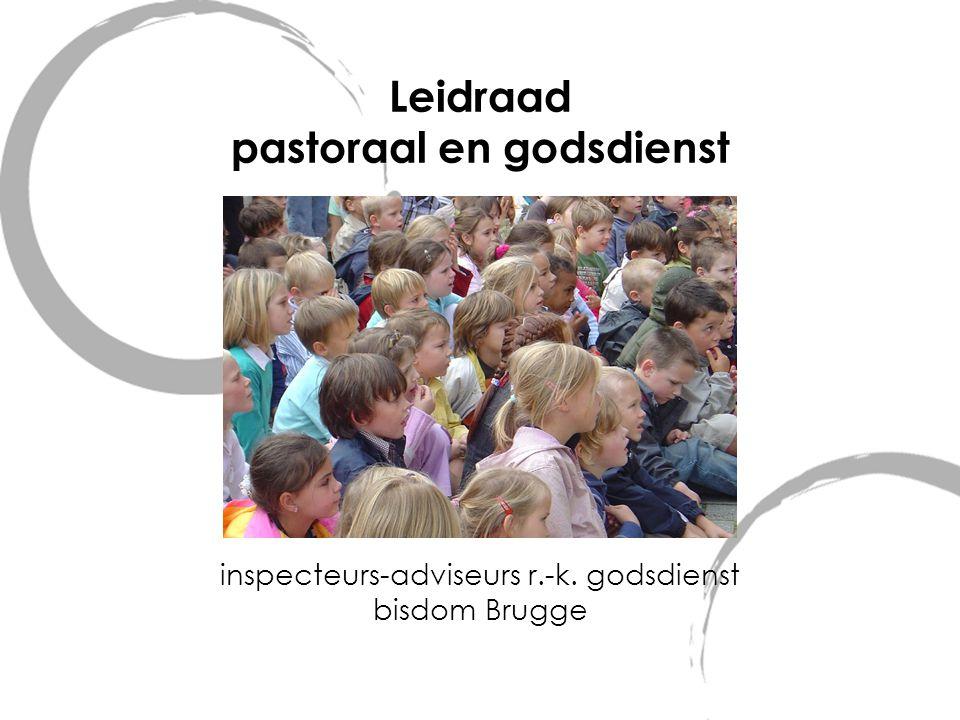 Leidraad pastoraal en godsdienst inspecteurs-adviseurs r. -k