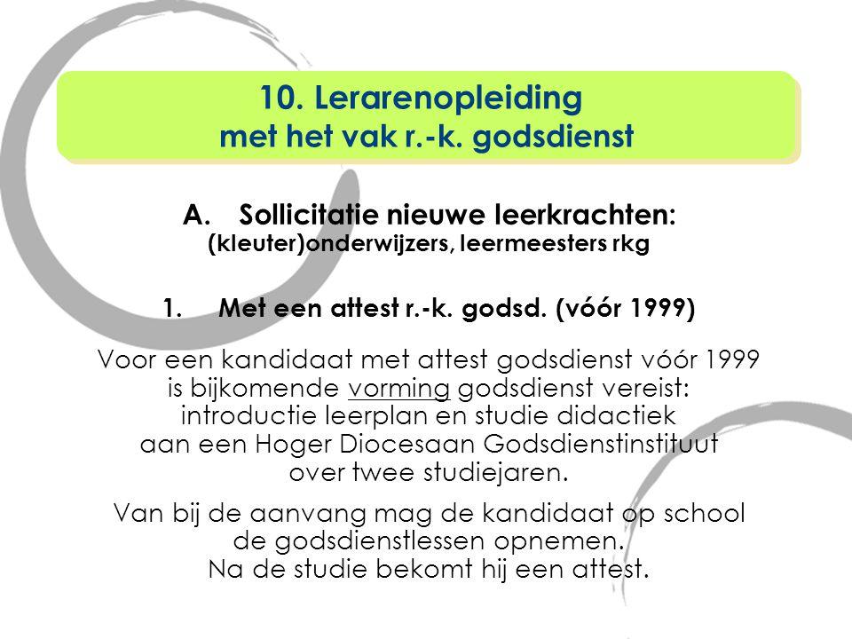 10. Lerarenopleiding met het vak r.-k. godsdienst