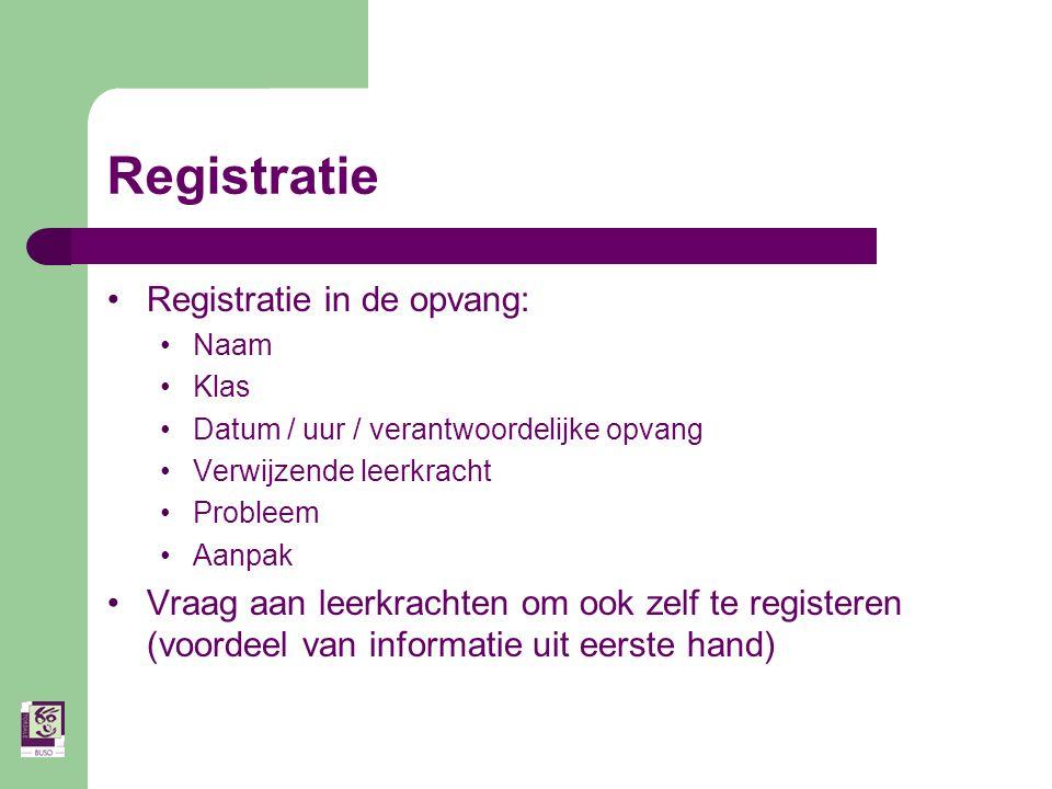 Registratie Registratie in de opvang: