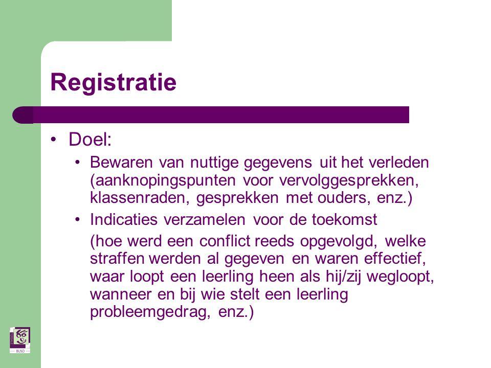 Registratie Doel: