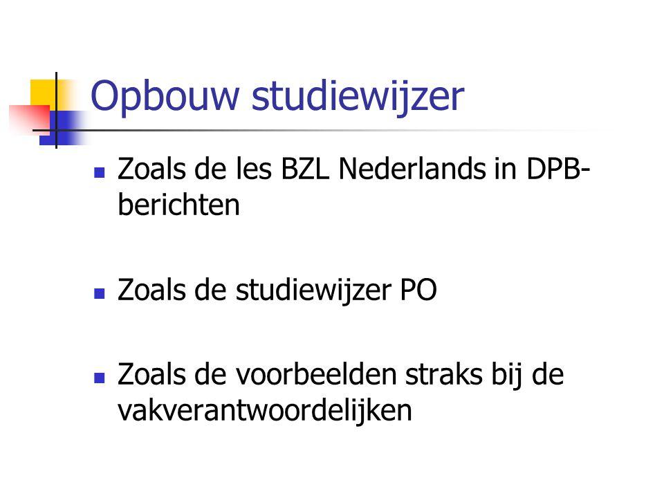 Opbouw studiewijzer Zoals de les BZL Nederlands in DPB-berichten