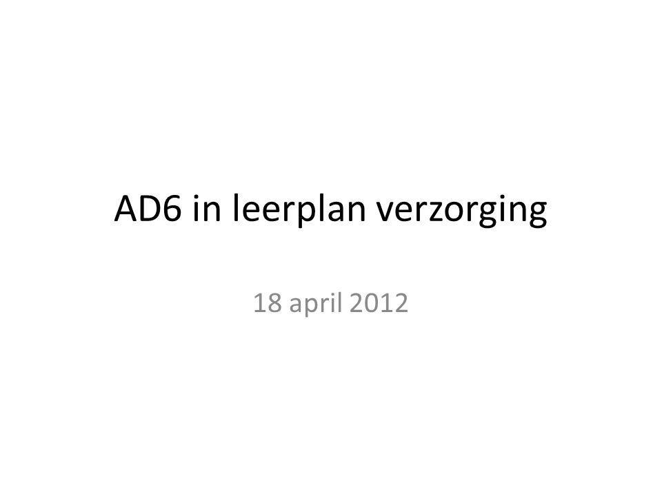 AD6 in leerplan verzorging