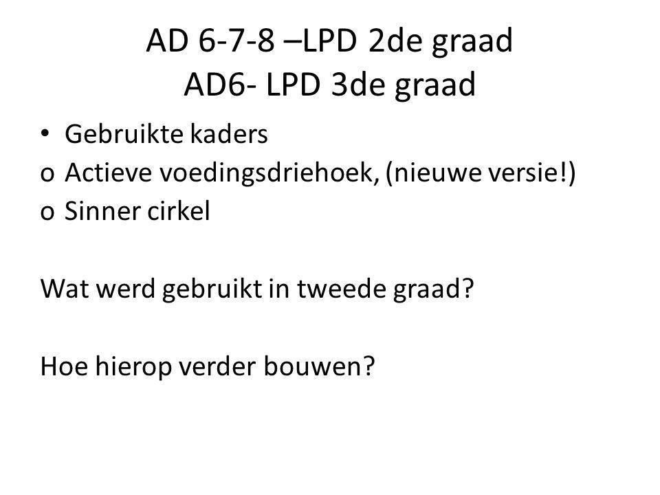 AD 6-7-8 –LPD 2de graad AD6- LPD 3de graad