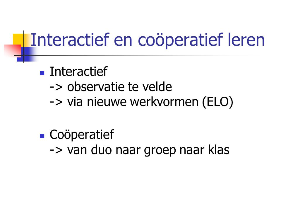 Interactief en coöperatief leren