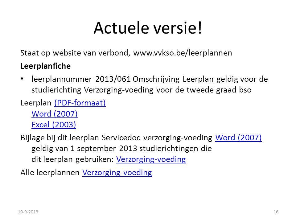 Actuele versie! Staat op website van verbond, www.vvkso.be/leerplannen