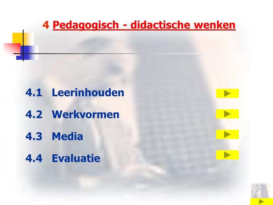 4 Pedagogisch - didactische wenken